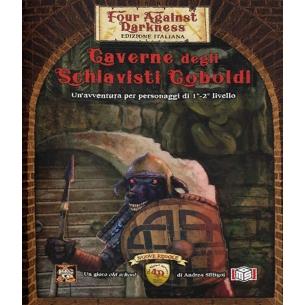 Four Against Darkness - Caverne degli Schiavisti Coboldi (Espansione) Four Against Darkness