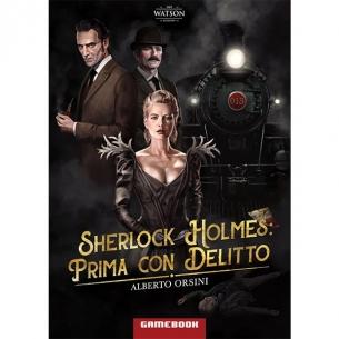 Sherlock Holmes - Prima Con Delitto Altri Librigame