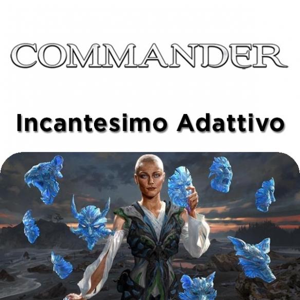 Commander 2018 - Incantesimo Adattivo + Penna Fantàsia (ENG) Mazzi Precostruiti