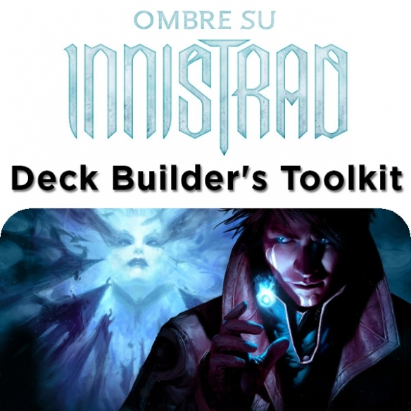 Shadows over Innistrad - Deck Builder's Toolkit (ITA) Edizioni Speciali