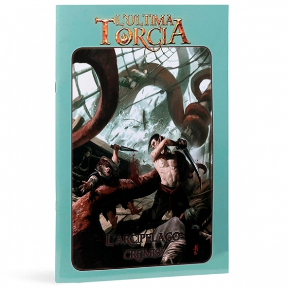 L'ultima Torcia - L'arcipelago Cremisi (Espansione) L'ultima Torcia