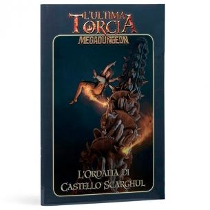 L'ultima Torcia - L'ordalia Di Castello Scarghul (Espansione) L'ultima Torcia