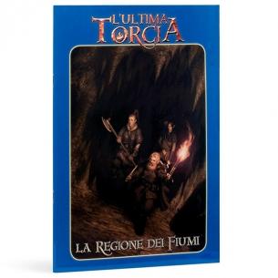 L'ultima Torcia - La Regione Dei Fiumi (Espansione) L'ultima Torcia