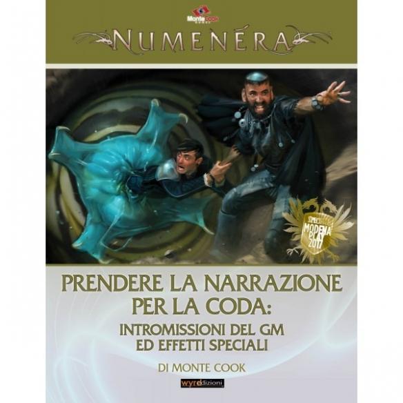Numenera - Prendere La Narrazione Per La Coda - Intromissioni Del Gm Ed Effetti Speciali (Espansione) Numenera